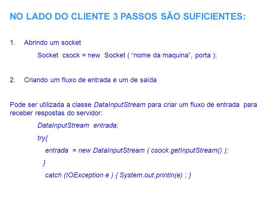 NO LADO DO CLIENTE 3 PASSOS SÃO SUFICIENTES:
