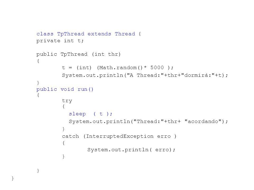 class TpThread extends Thread {