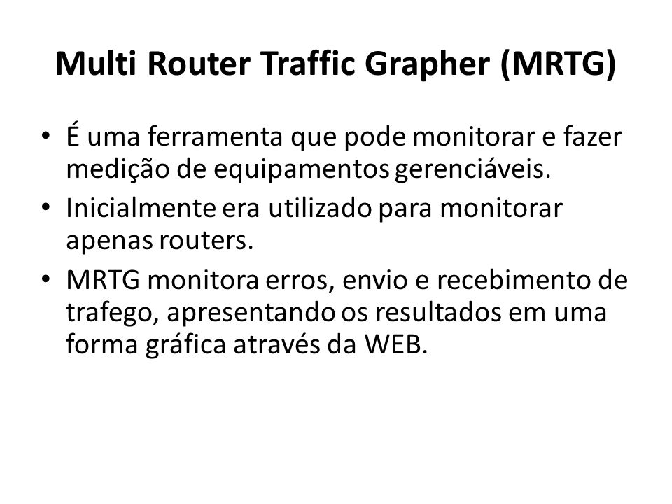 Multi Router Traffic Grapher (MRTG)