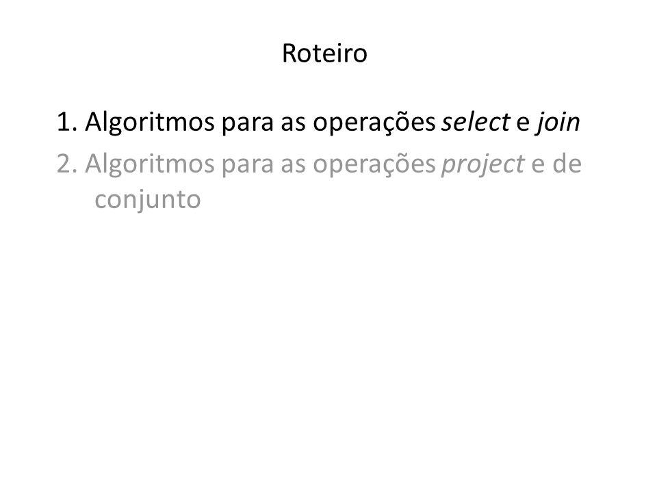 1. Algoritmos para as operações select e join