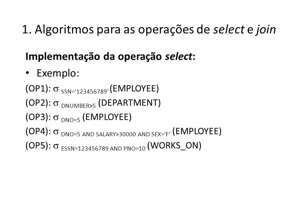 1. Algoritmos para as operações de select e join