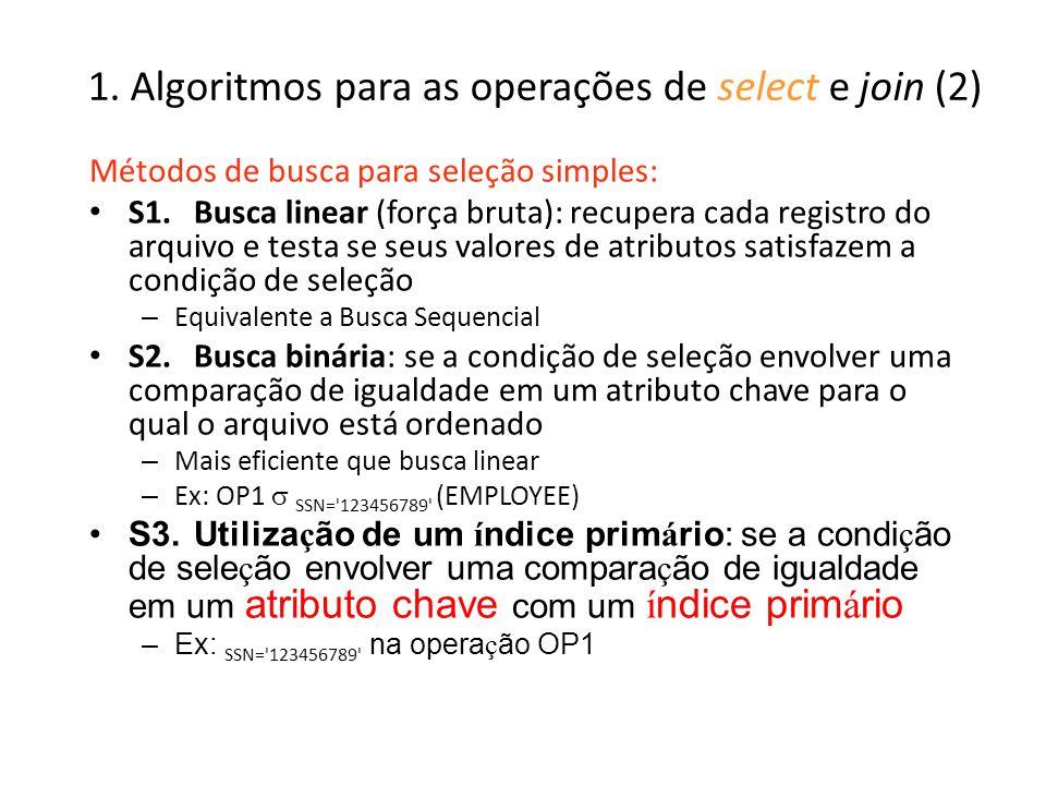1. Algoritmos para as operações de select e join (2)
