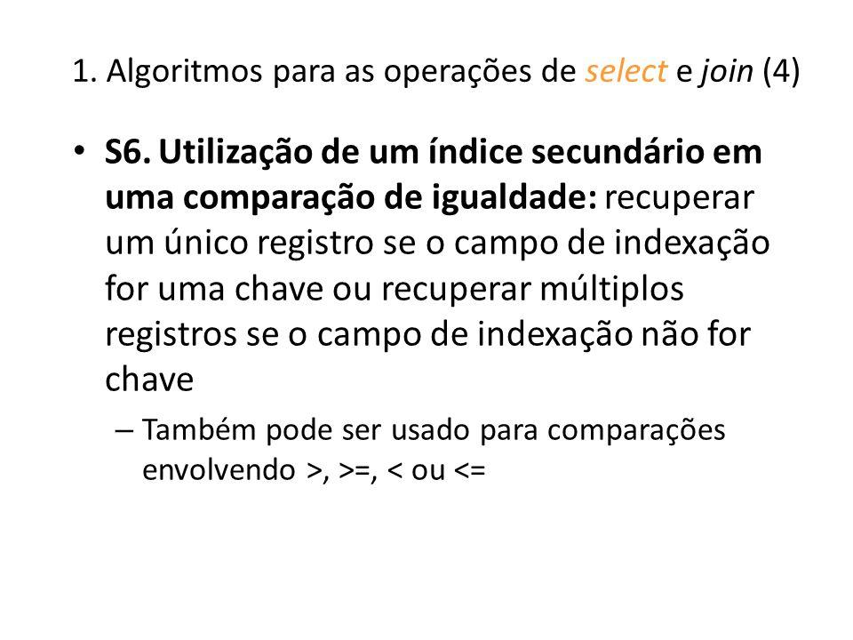 1. Algoritmos para as operações de select e join (4)