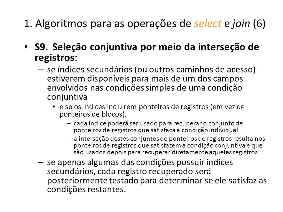 1. Algoritmos para as operações de select e join (6)
