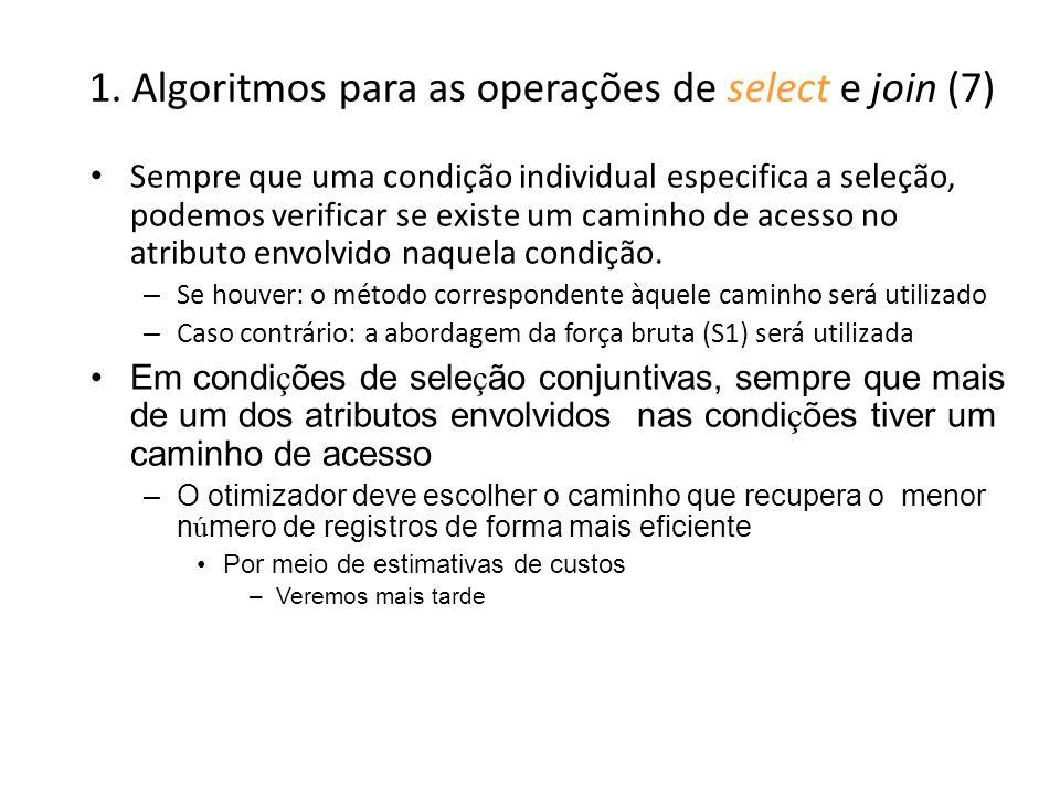 1. Algoritmos para as operações de select e join (7)