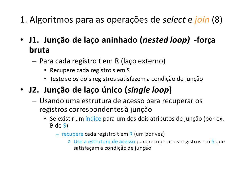 1. Algoritmos para as operações de select e join (8)