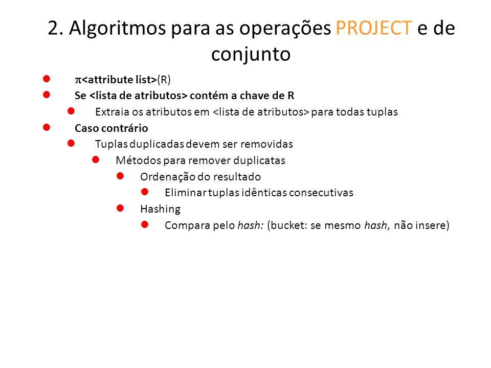 2. Algoritmos para as operações PROJECT e de conjunto