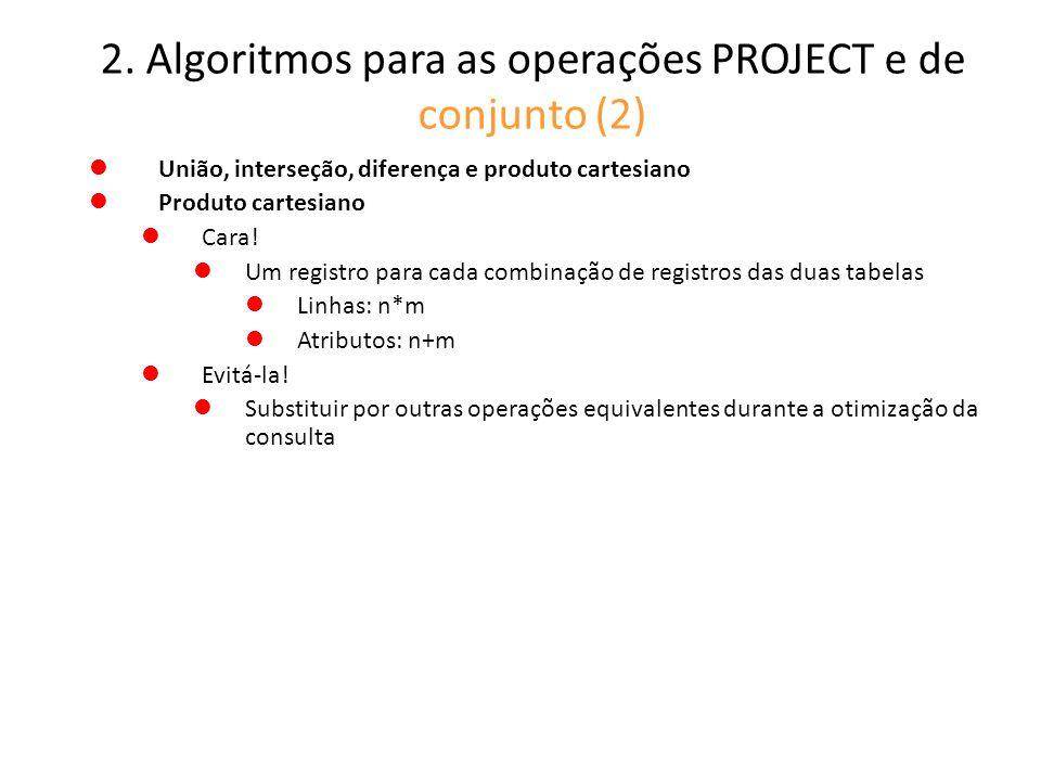 2. Algoritmos para as operações PROJECT e de conjunto (2)