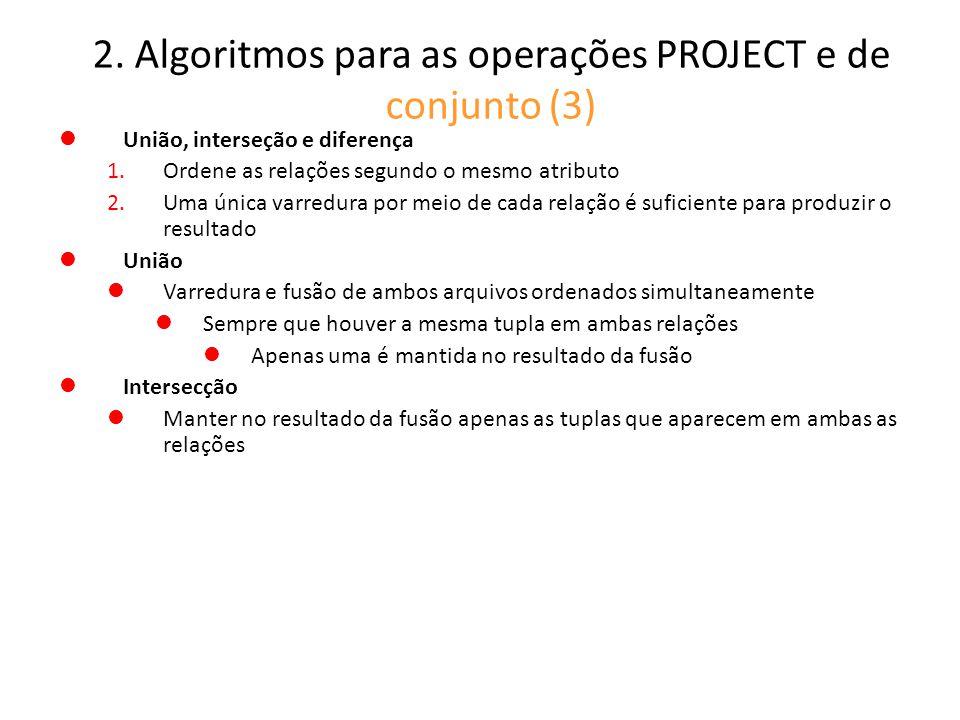 2. Algoritmos para as operações PROJECT e de conjunto (3)