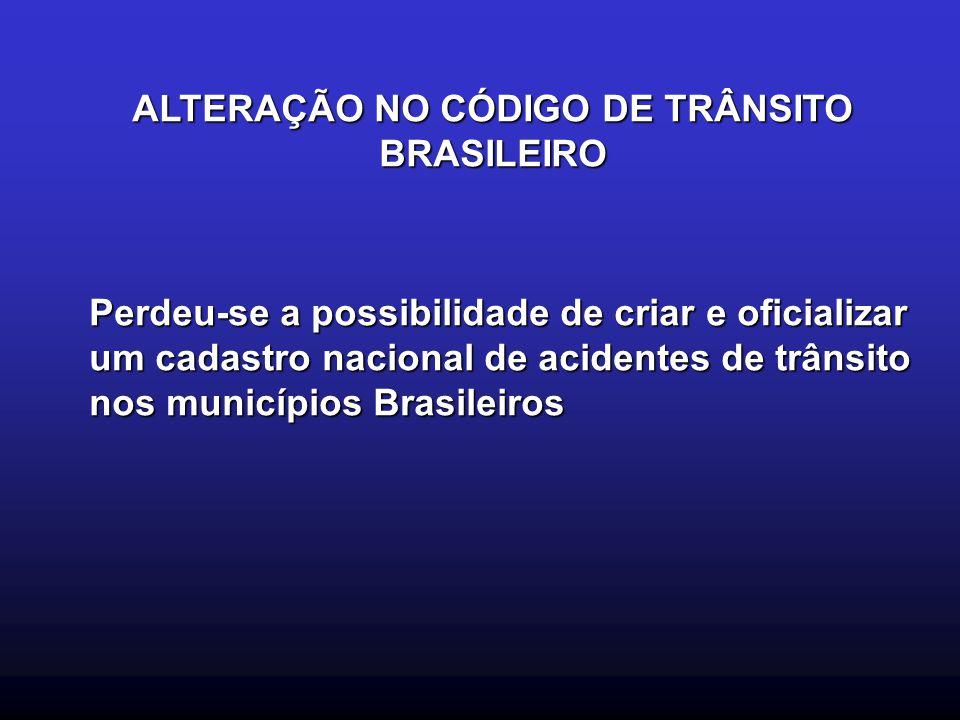 ALTERAÇÃO NO CÓDIGO DE TRÂNSITO BRASILEIRO
