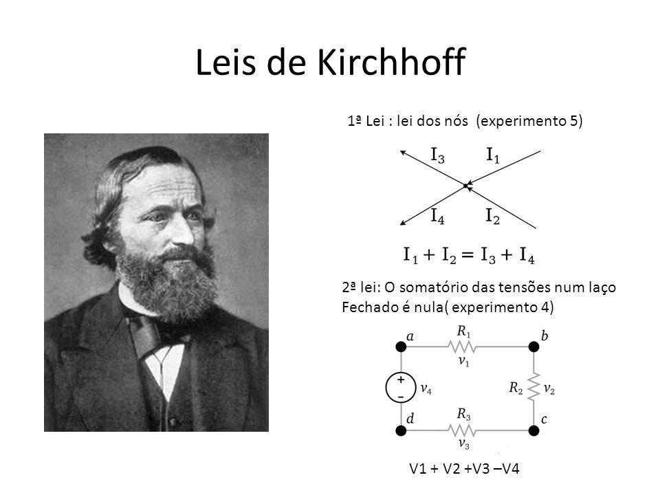 Leis de Kirchhoff 1ª Lei : lei dos nós (experimento 5)