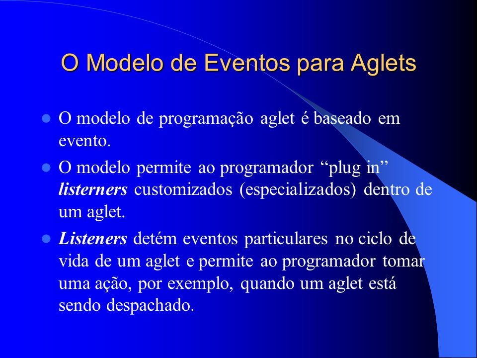 O Modelo de Eventos para Aglets