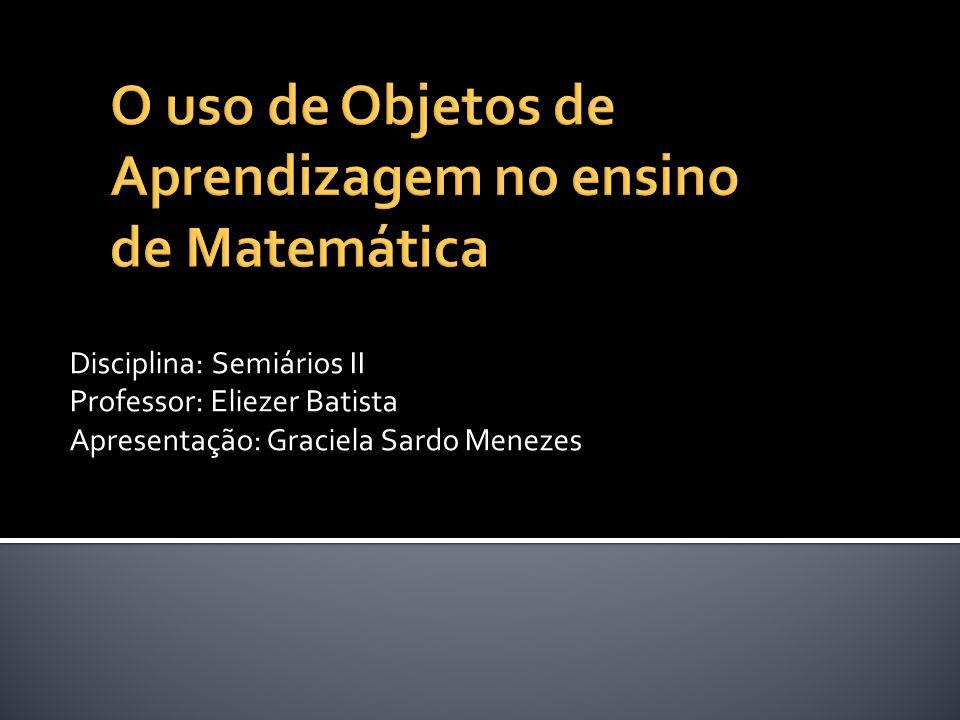 O uso de Objetos de Aprendizagem no ensino de Matemática