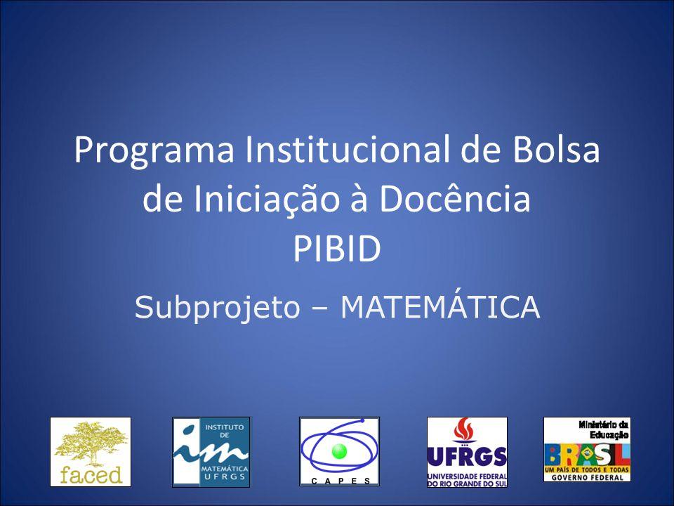 Programa Institucional de Bolsa de Iniciação à Docência PIBID