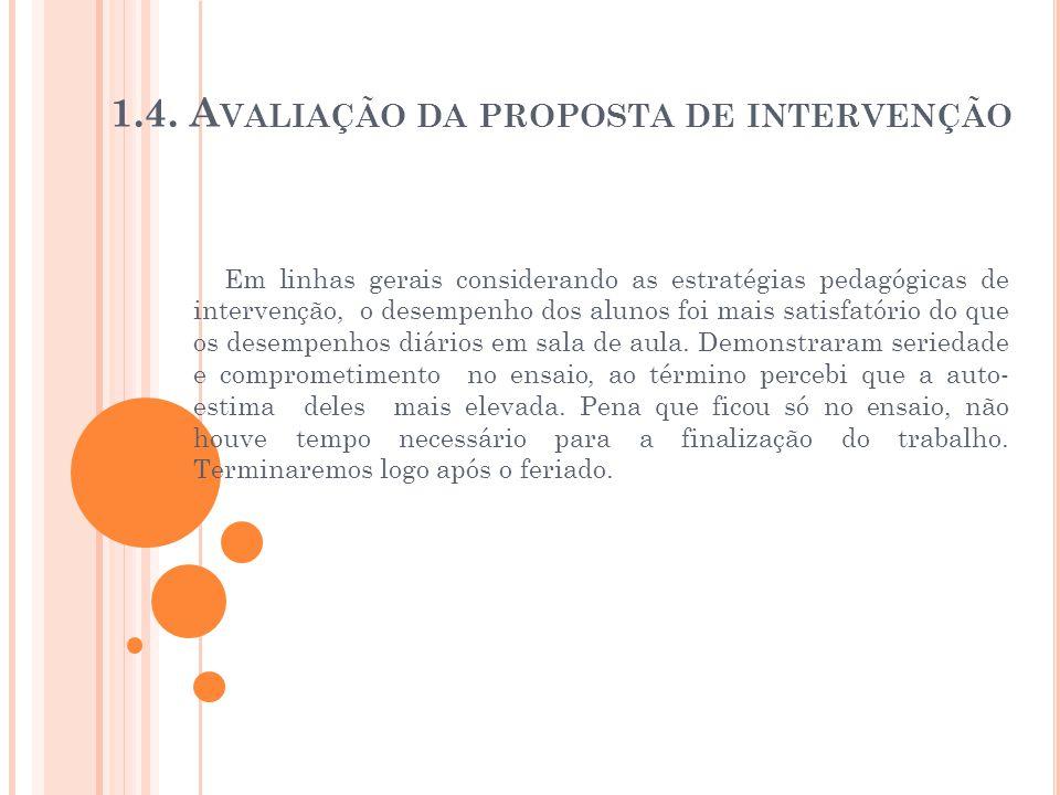 1.4. Avaliação da proposta de intervenção