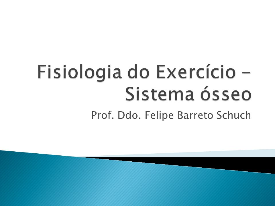Fisiologia do Exercício - Sistema ósseo