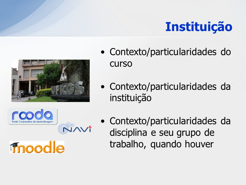 Instituição Contexto/particularidades do curso