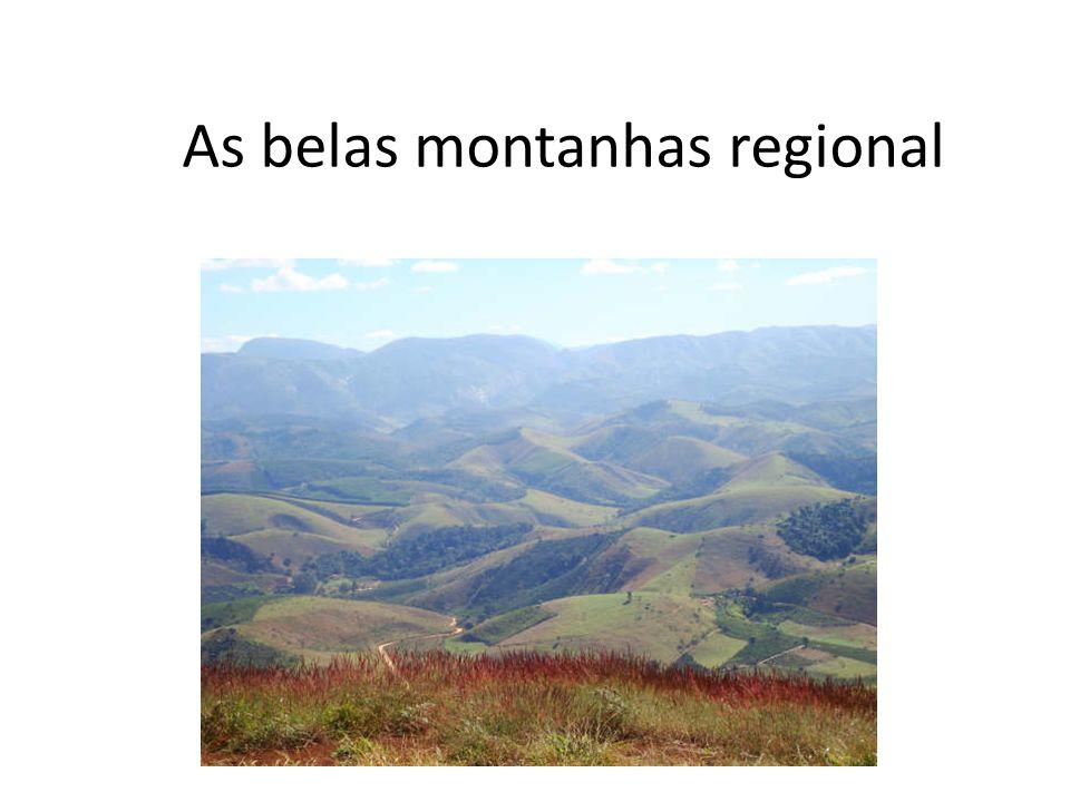As belas montanhas regional