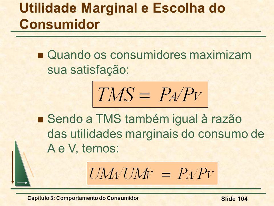 Utilidade Marginal e Escolha do Consumidor
