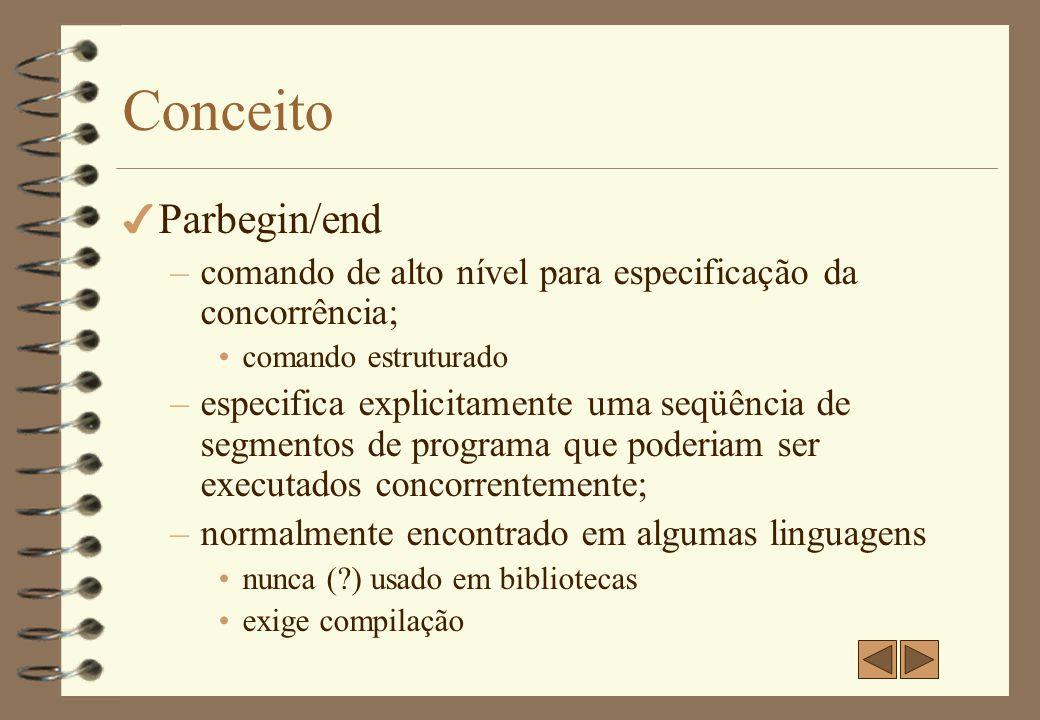 Conceito Parbegin/end