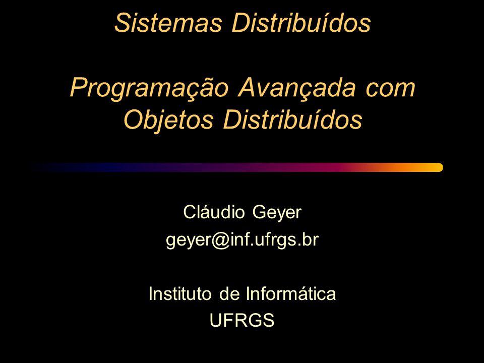 Sistemas Distribuídos Programação Avançada com Objetos Distribuídos