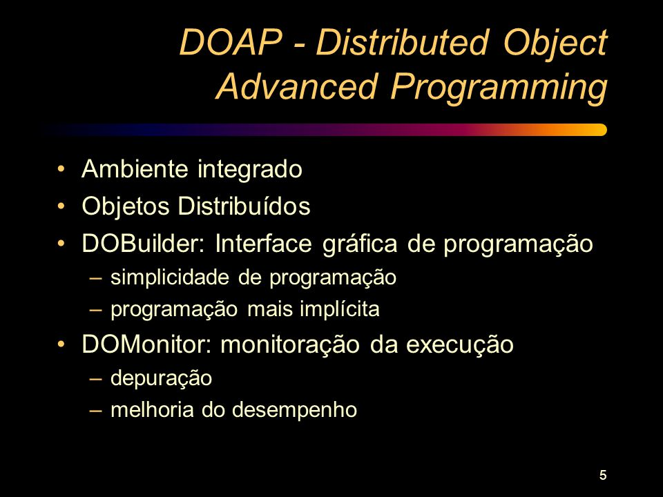 DOAP - Distributed Object Advanced Programming