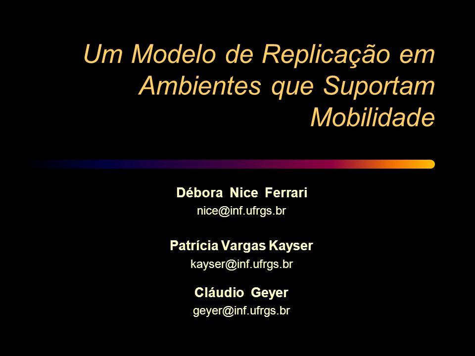Um Modelo de Replicação em Ambientes que Suportam Mobilidade