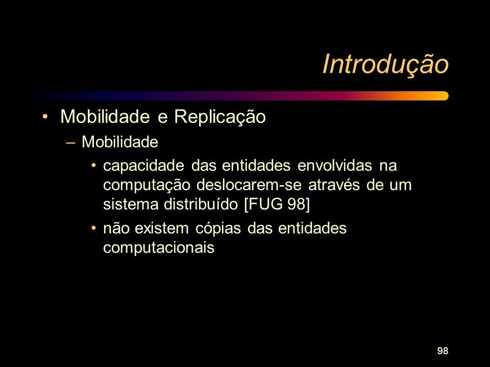 Introdução Mobilidade e Replicação Mobilidade