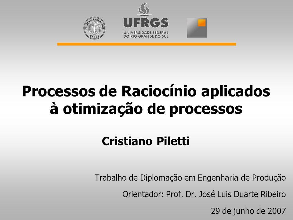 Processos de Raciocínio aplicados à otimização de processos
