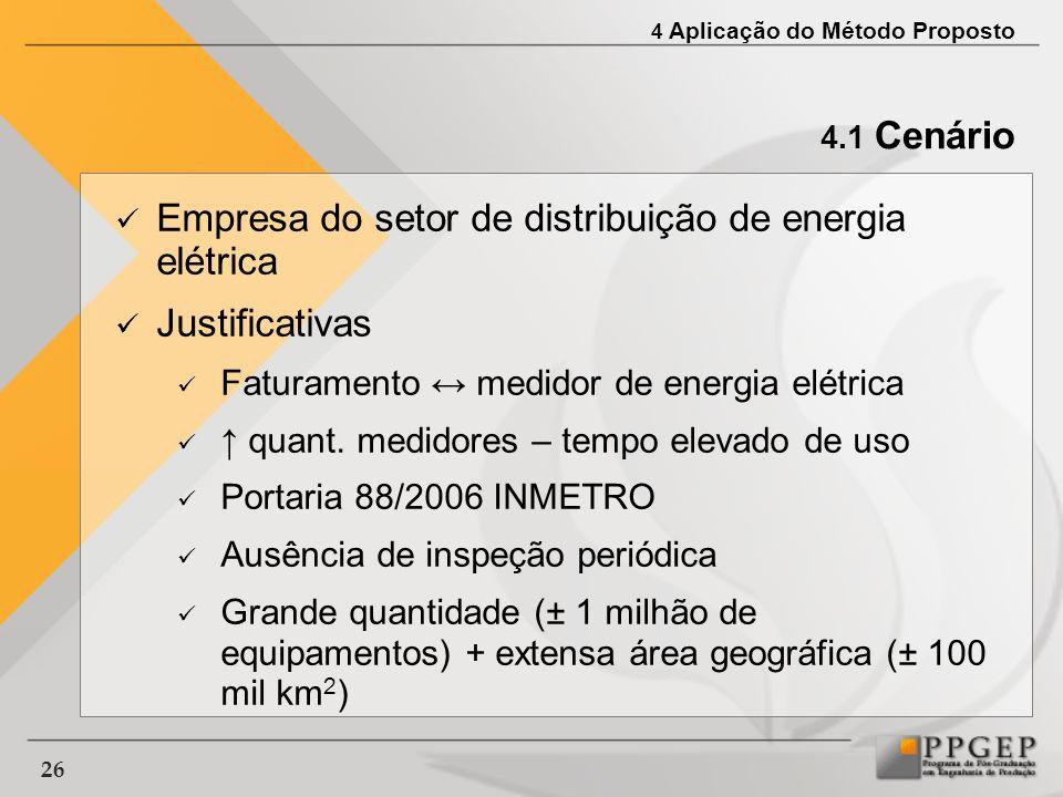 Empresa do setor de distribuição de energia elétrica Justificativas