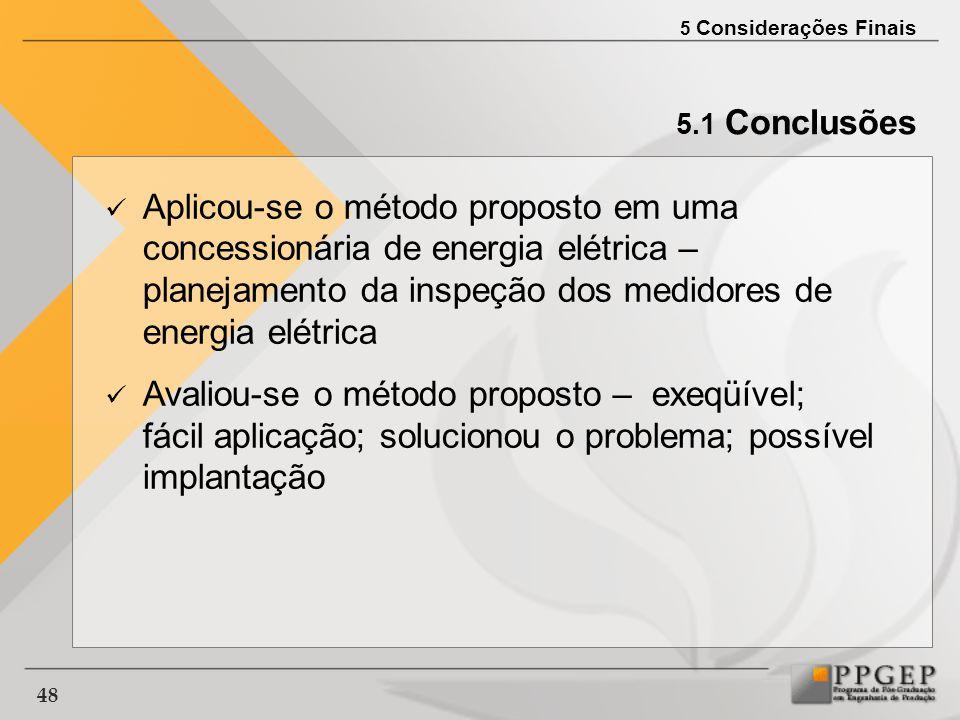 5 Considerações Finais 5.1 Conclusões.