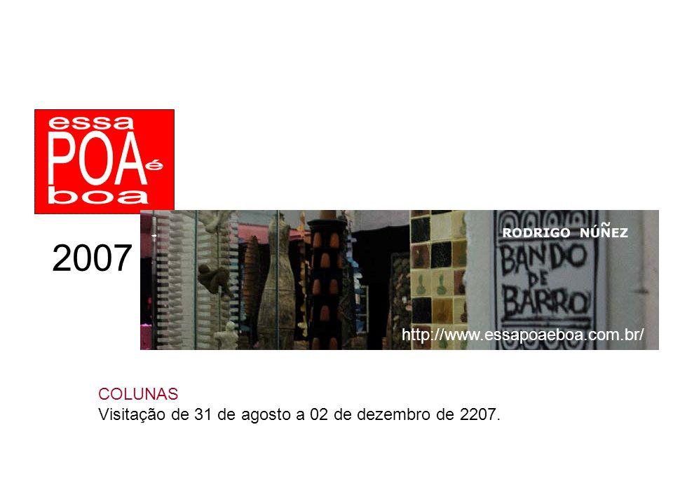 2007 http://www.essapoaeboa.com.br/ COLUNAS