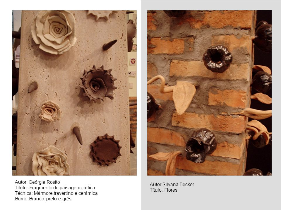 Autor: Geórgia Rosito Título: Fragmento de paisagem cártica. Técnica: Mármore travertino e cerâmica.