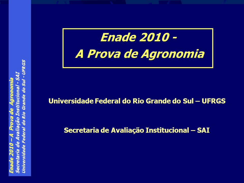 Enade 2010 - A Prova de Agronomia