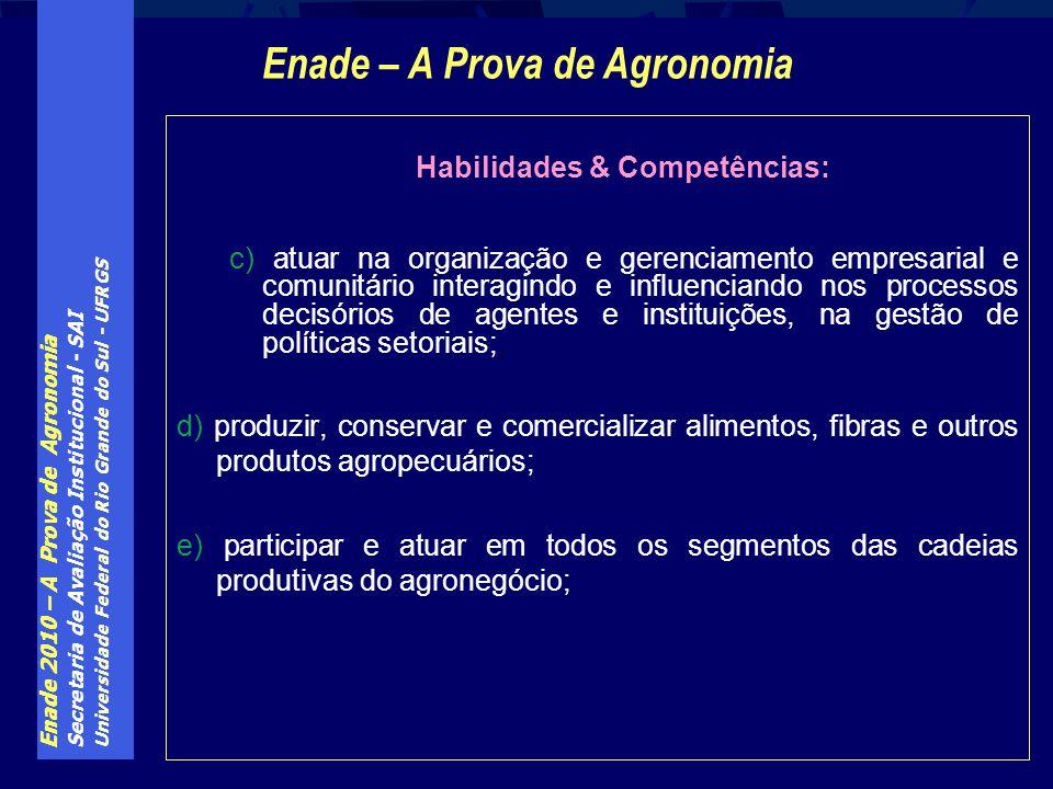 Enade – A Prova de Agronomia Habilidades & Competências: