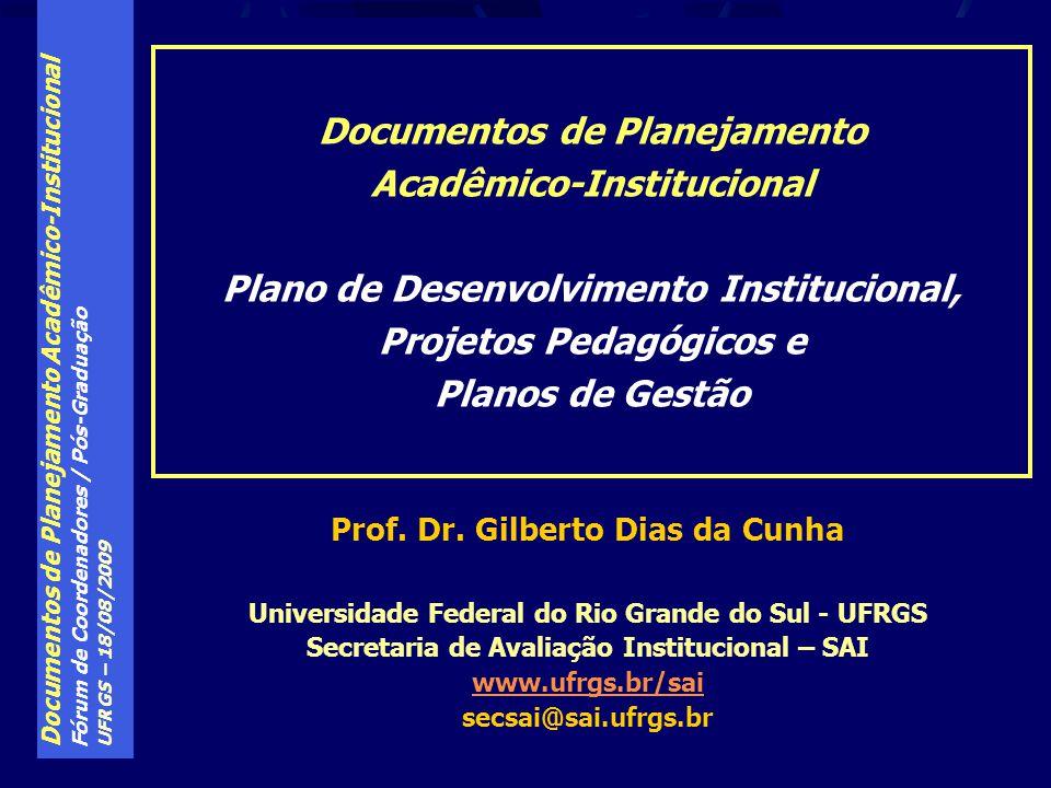 Documentos de Planejamento Acadêmico-Institucional