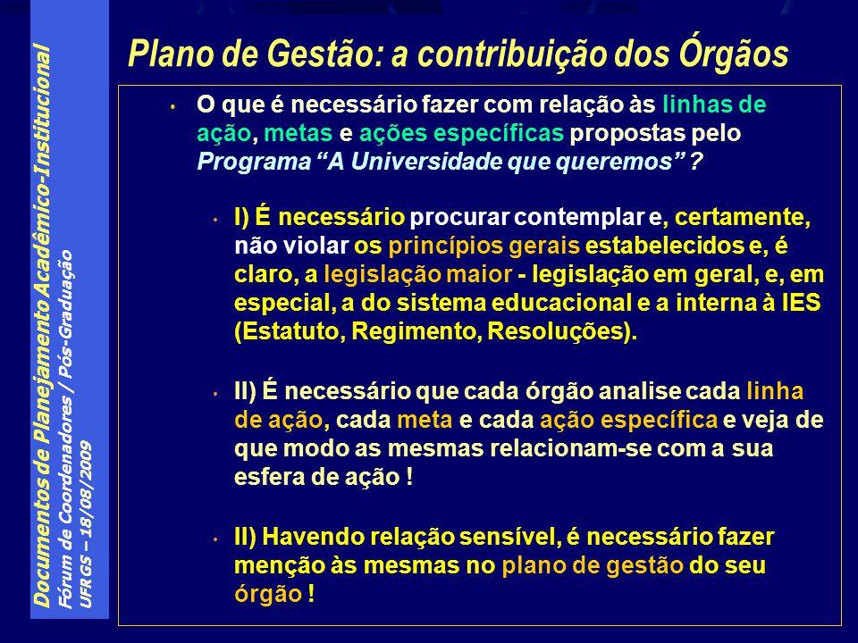 Plano de Gestão: a contribuição dos Órgãos