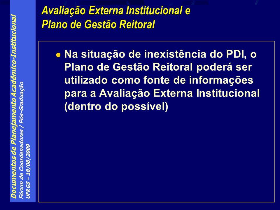 Avaliação Externa Institucional e Plano de Gestão Reitoral