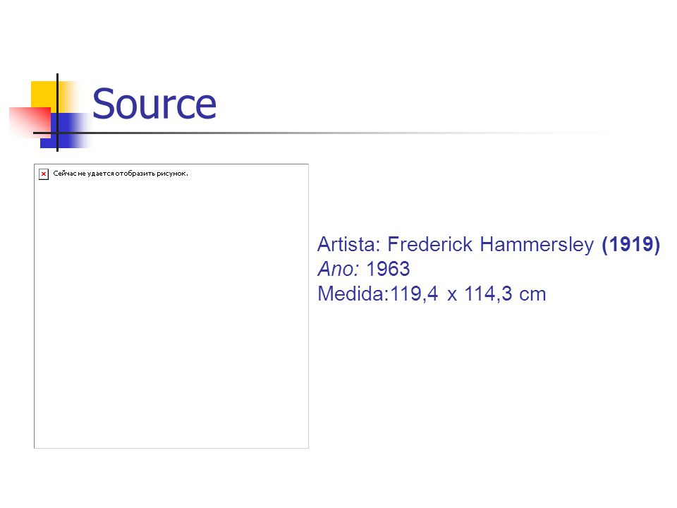 Source Artista: Frederick Hammersley (1919) Ano: 1963 Medida:119,4 x 114,3 cm