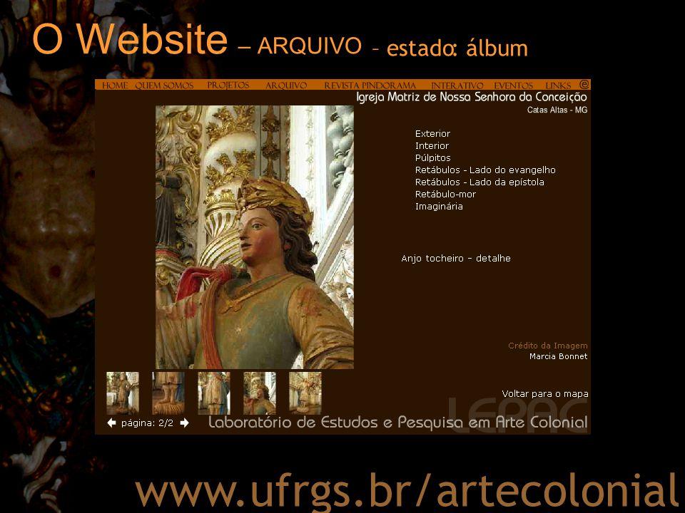 O Website – ARQUIVO – estado : álbum www.ufrgs.br/artecolonial