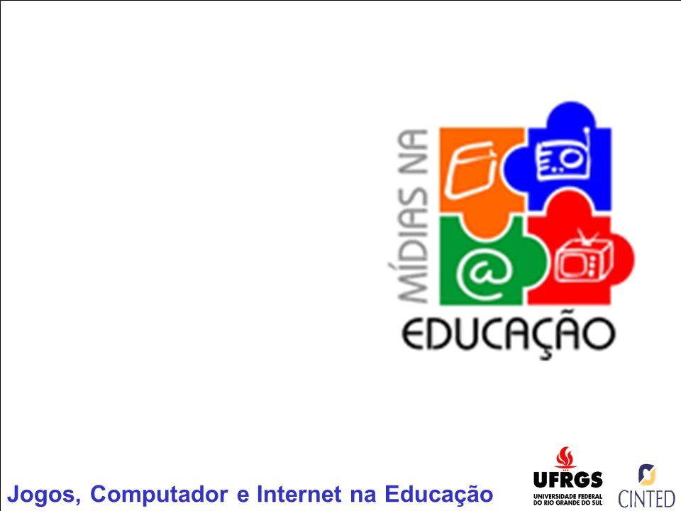 Jogos, Computador e Internet na Educação