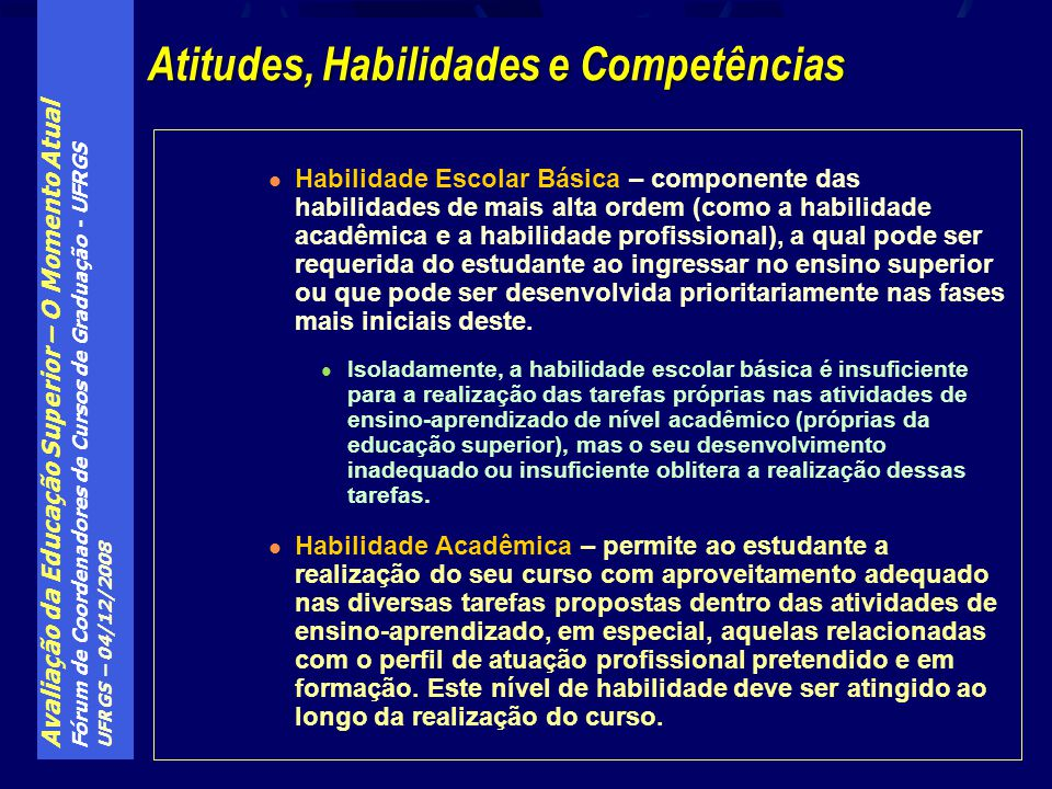 Atitudes, Habilidades e Competências