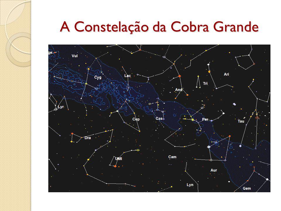 A Constelação da Cobra Grande
