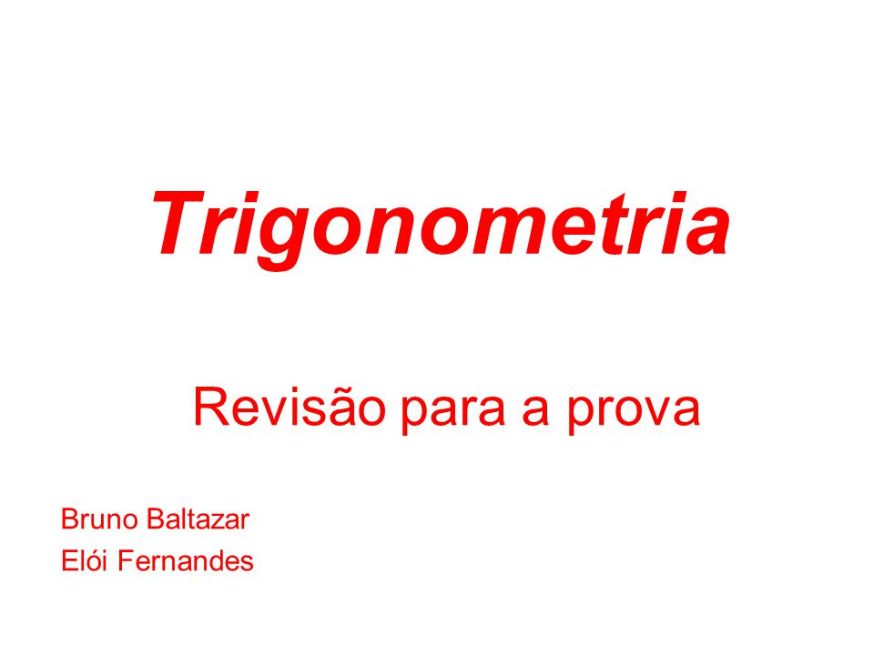 Revisão para a prova Bruno Baltazar Elói Fernandes
