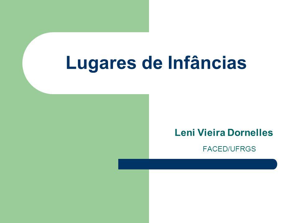 Leni Vieira Dornelles FACED/UFRGS