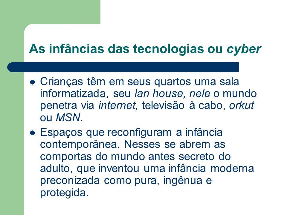 As infâncias das tecnologias ou cyber