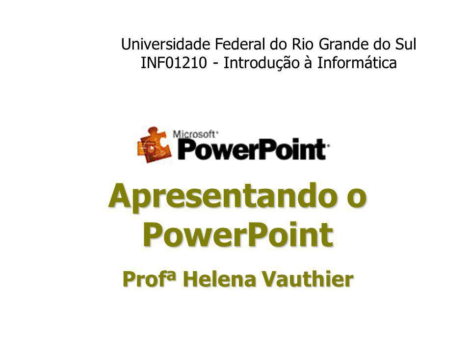Apresentando o PowerPoint