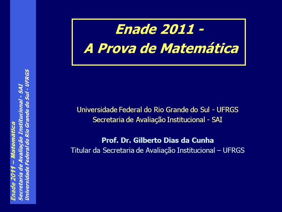 Enade 2011 - A Prova de Matemática