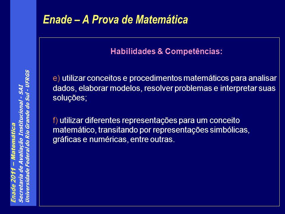 Enade – A Prova de Matemática Habilidades & Competências: