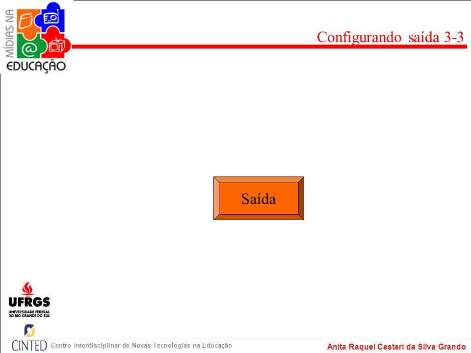 Configurando saída 3-3 Saída